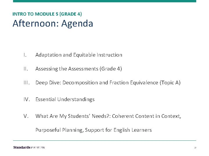 INTRO TO MODULE 5 (GRADE 4) Afternoon: Agenda I. Adaptation and Equitable Instruction II.