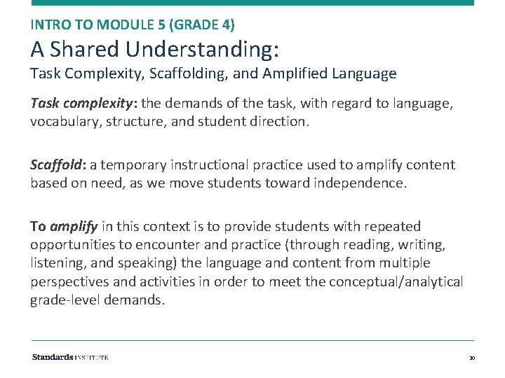 INTRO TO MODULE 5 (GRADE 4) A Shared Understanding: Task Complexity, Scaffolding, and Amplified