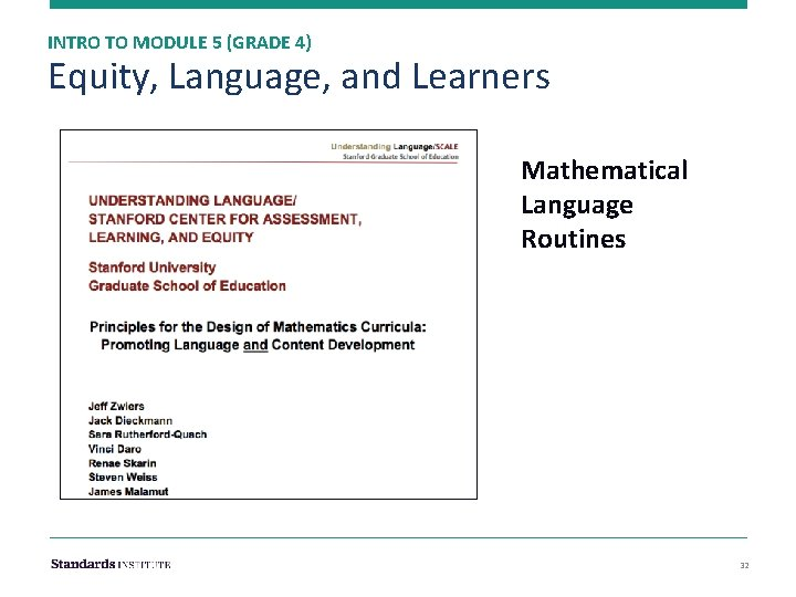 INTRO TO MODULE 5 (GRADE 4) Equity, Language, and Learners Mathematical Language Routines 32