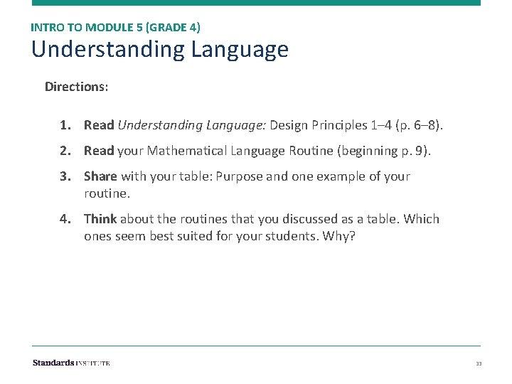 INTRO TO MODULE 5 (GRADE 4) Understanding Language Directions: 1. Read Understanding Language: Design
