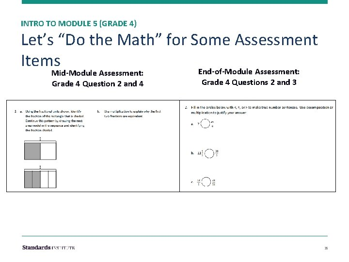 """INTRO TO MODULE 5 (GRADE 4) Let's """"Do the Math"""" for Some Assessment Items"""