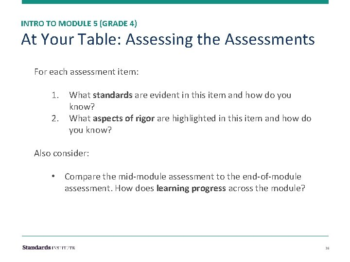INTRO TO MODULE 5 (GRADE 4) At Your Table: Assessing the Assessments For each