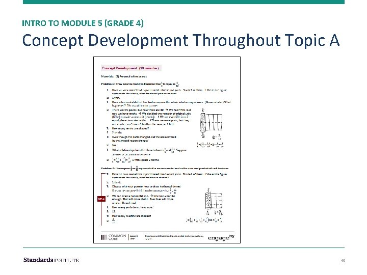 INTRO TO MODULE 5 (GRADE 4) Concept Development Throughout Topic A 40