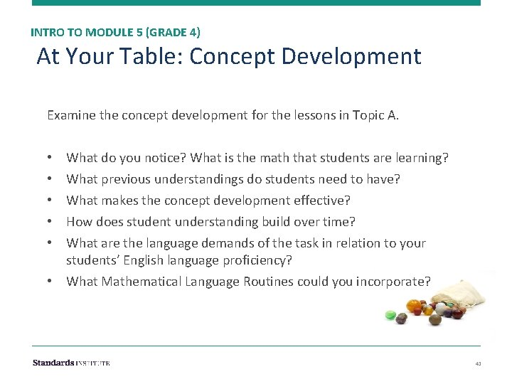 INTRO TO MODULE 5 (GRADE 4) At Your Table: Concept Development Examine the concept