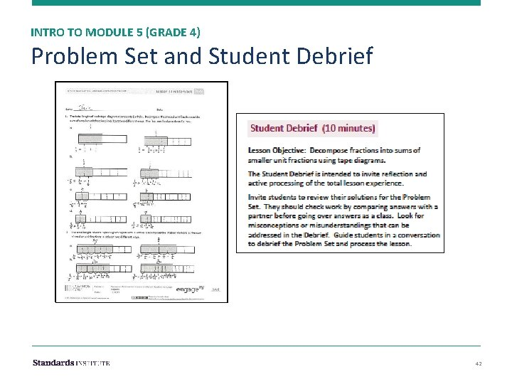 INTRO TO MODULE 5 (GRADE 4) Problem Set and Student Debrief 42