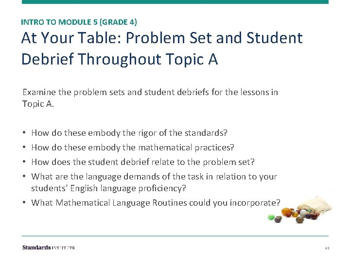INTRO TO MODULE 5 (GRADE 4) At Your Table: Problem Set and Student Debrief