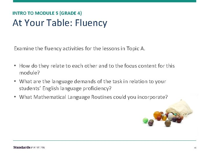 INTRO TO MODULE 5 (GRADE 4) At Your Table: Fluency Examine the fluency activities