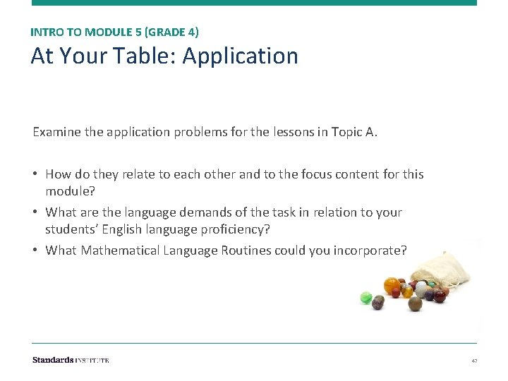 INTRO TO MODULE 5 (GRADE 4) At Your Table: Application Examine the application problems