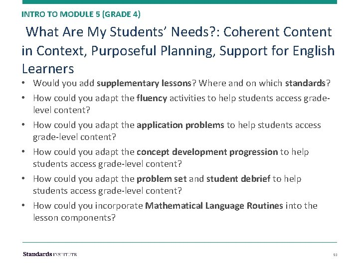 INTRO TO MODULE 5 (GRADE 4) What Are My Students' Needs? : Coherent Content