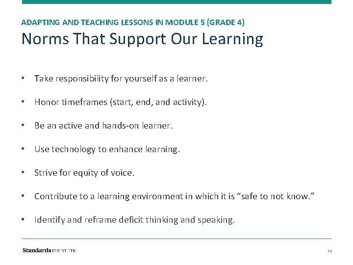 ADAPTING AND TEACHING LESSONS IN MODULE 5 (GRADE 4) Norms That Support Our Learning