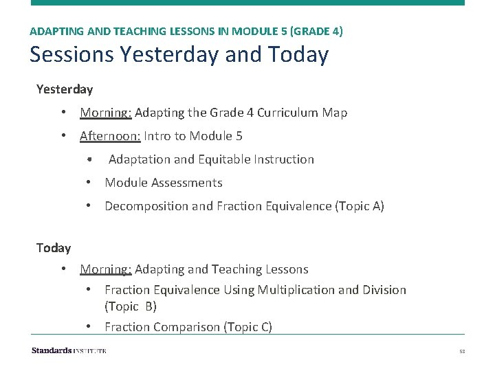 ADAPTING AND TEACHING LESSONS IN MODULE 5 (GRADE 4) Sessions Yesterday and Today Yesterday