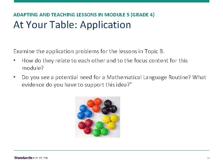 ADAPTING AND TEACHING LESSONS IN MODULE 5 (GRADE 4) At Your Table: Application Examine