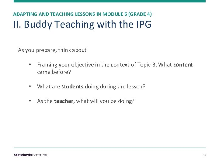 ADAPTING AND TEACHING LESSONS IN MODULE 5 (GRADE 4) II. Buddy Teaching with the