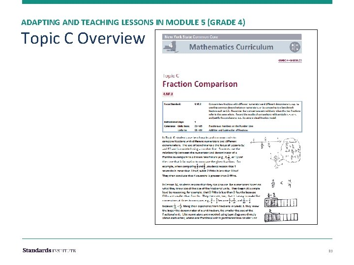 ADAPTING AND TEACHING LESSONS IN MODULE 5 (GRADE 4) Topic C Overview 81