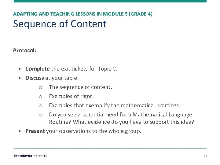 ADAPTING AND TEACHING LESSONS IN MODULE 5 (GRADE 4) Sequence of Content Protocol: •