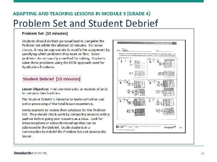 ADAPTING AND TEACHING LESSONS IN MODULE 5 (GRADE 4) Problem Set and Student Debrief