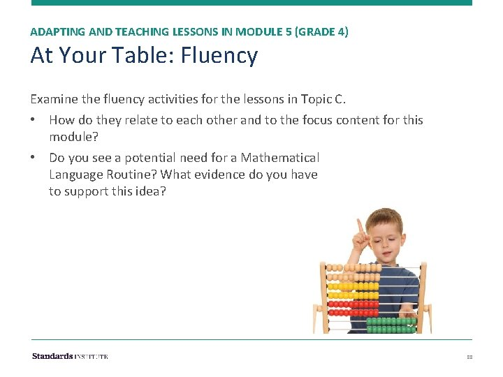 ADAPTING AND TEACHING LESSONS IN MODULE 5 (GRADE 4) At Your Table: Fluency Examine