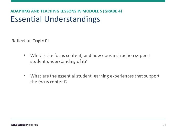 ADAPTING AND TEACHING LESSONS IN MODULE 5 (GRADE 4) Essential Understandings Reflect on Topic