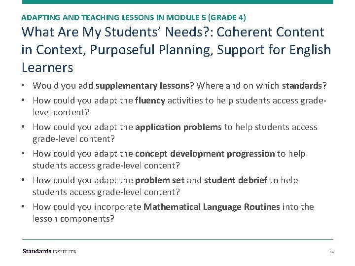 ADAPTING AND TEACHING LESSONS IN MODULE 5 (GRADE 4) What Are My Students' Needs?