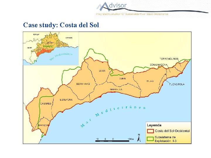 Case study: Costa del Sol