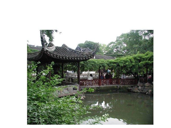 Lin Yuan (Lingering Garden), Jiangsu Province, China Chinese gardens are sanctuaries where people commune