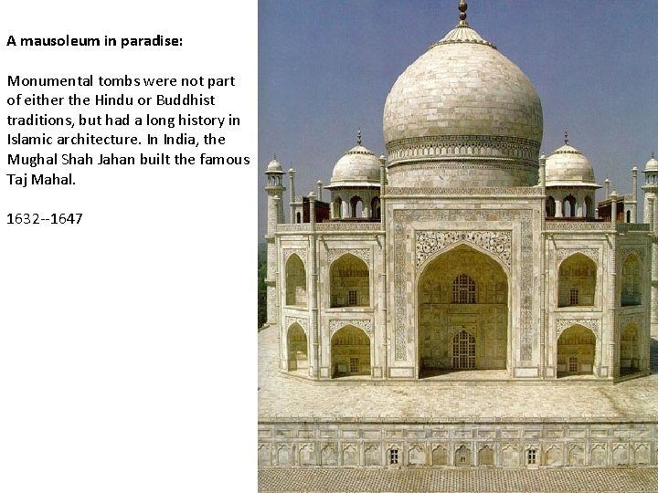 A mausoleum in paradise: Monumental tombs were not part of either the Hindu or