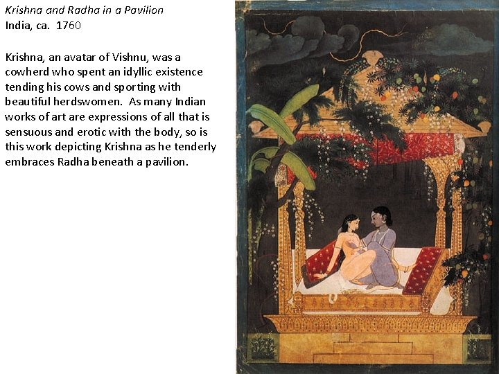 Krishna and Radha in a Pavilion India, ca. 1760 Krishna, an avatar of Vishnu,