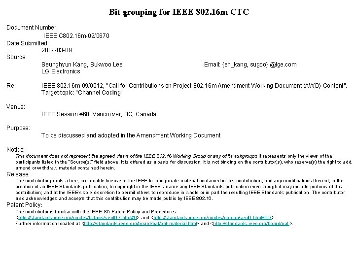Bit grouping for IEEE 802. 16 m CTC Document Number: IEEE C 802. 16