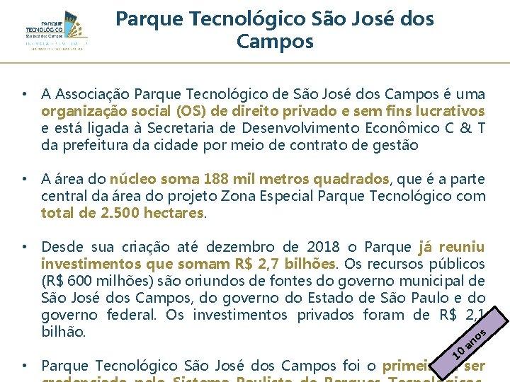 Parque Tecnológico São José dos Campos • A Associação Parque Tecnológico de São José