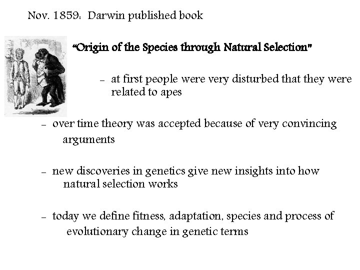 """Nov. 1859: Darwin published book """"Origin of the Species through Natural Selection"""" - at"""