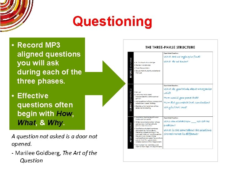 Questioning • Record MP 3 aligned questions you will ask during each of the