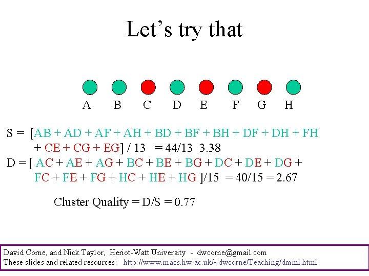 Let's try that A B C D E F G H S = [AB
