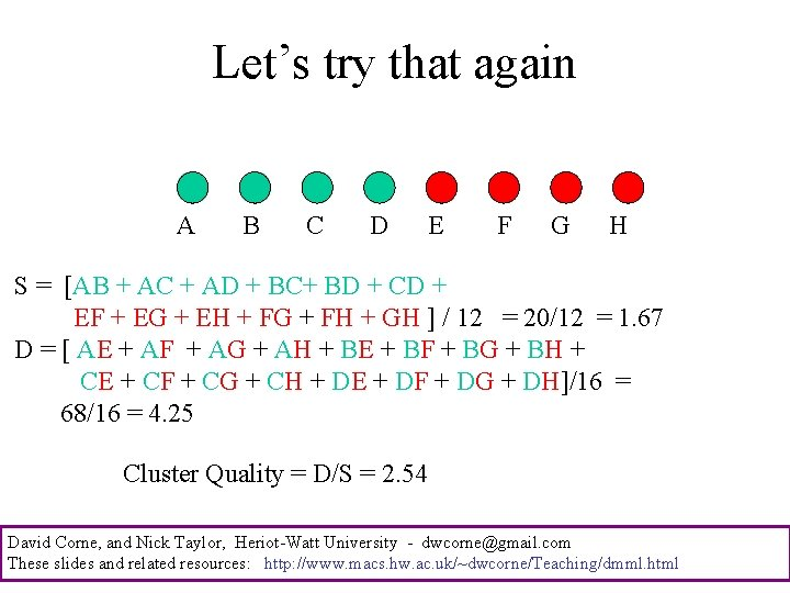 Let's try that again A B C D E F G H S =