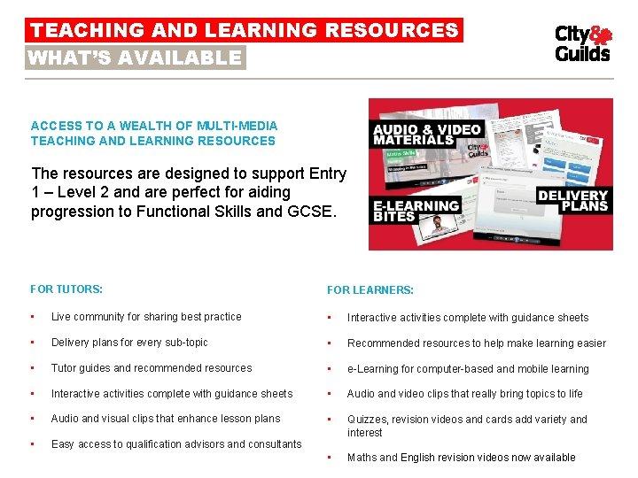 TEACHING AND LEARNING RESOURCES WHAT'S AVAILABLE BENEFITS ACCESS TO A WEALTH OF MULTI-MEDIA TEACHING