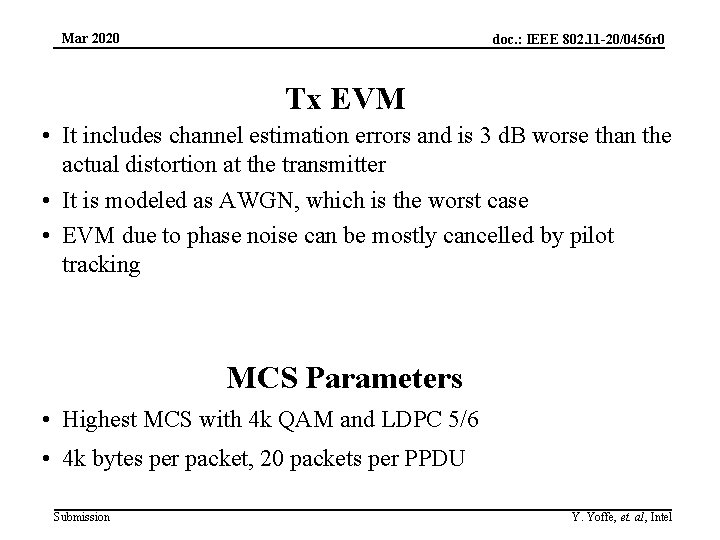 Mar 2020 doc. : IEEE 802. 11 -20/0456 r 0 Tx EVM • It
