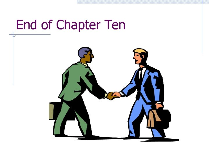 End of Chapter Ten