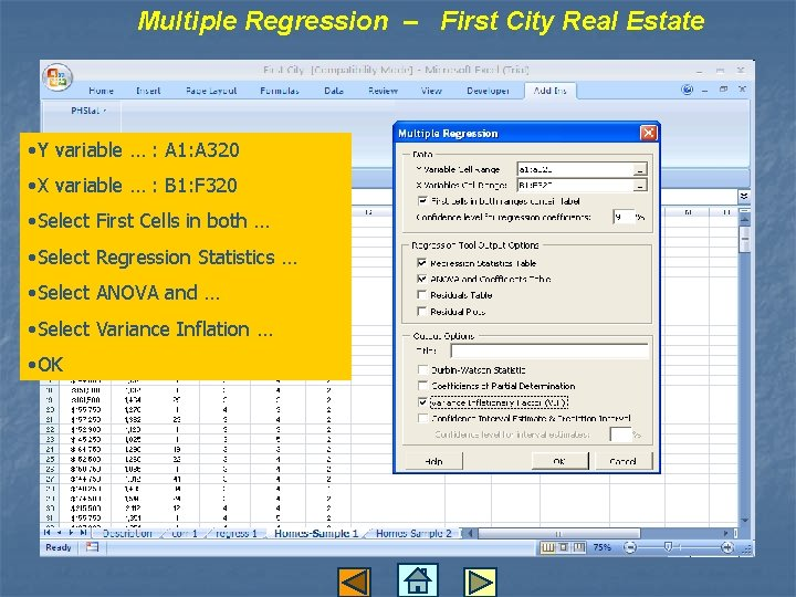 Multiple Regression – First City Real Estate • Y variable … : A 1:
