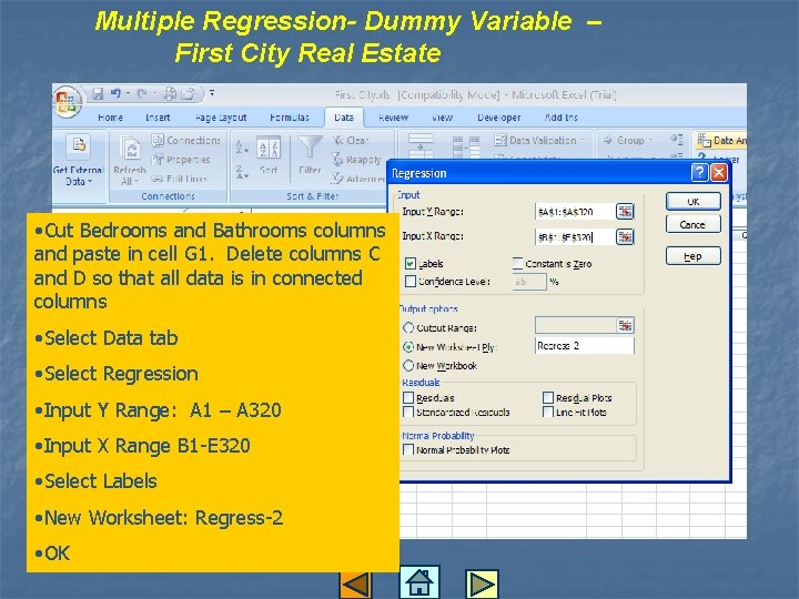 Multiple Regression- Dummy Variable – First City Real Estate • Cut Bedrooms and Bathrooms