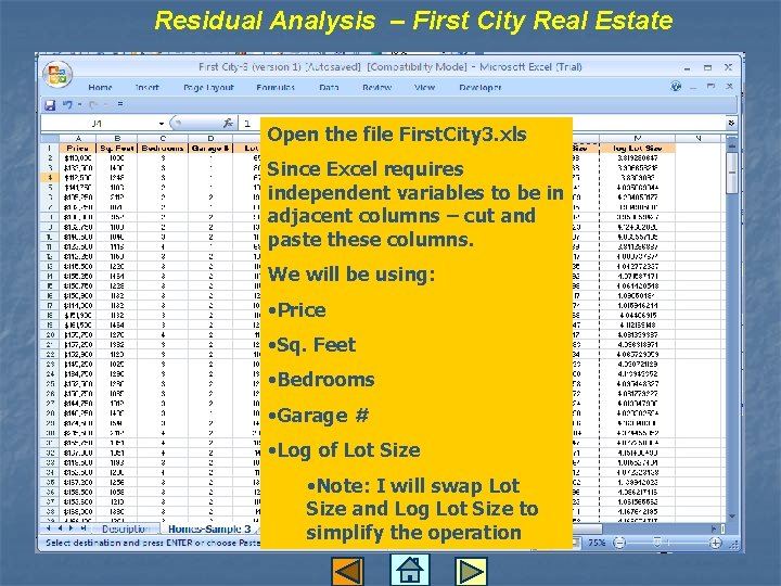 Residual Analysis – First City Real Estate Open the file First. City 3. xls