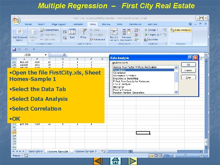 Multiple Regression – First City Real Estate • Open the file First. City. xls,