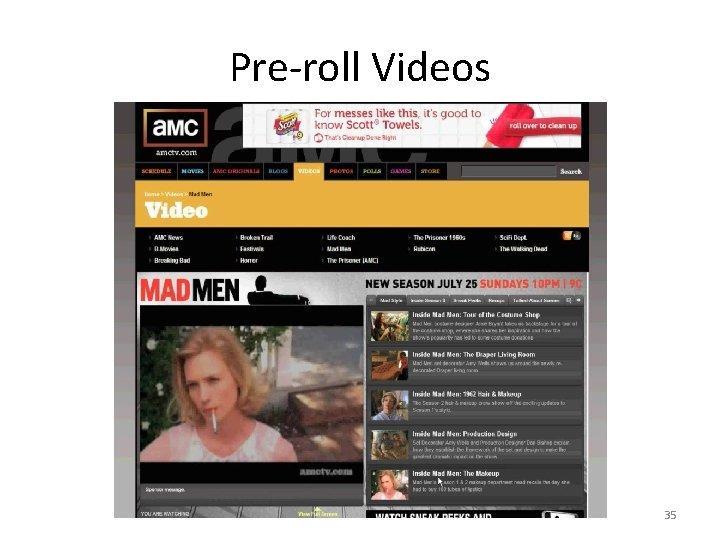 Pre-roll Videos 35