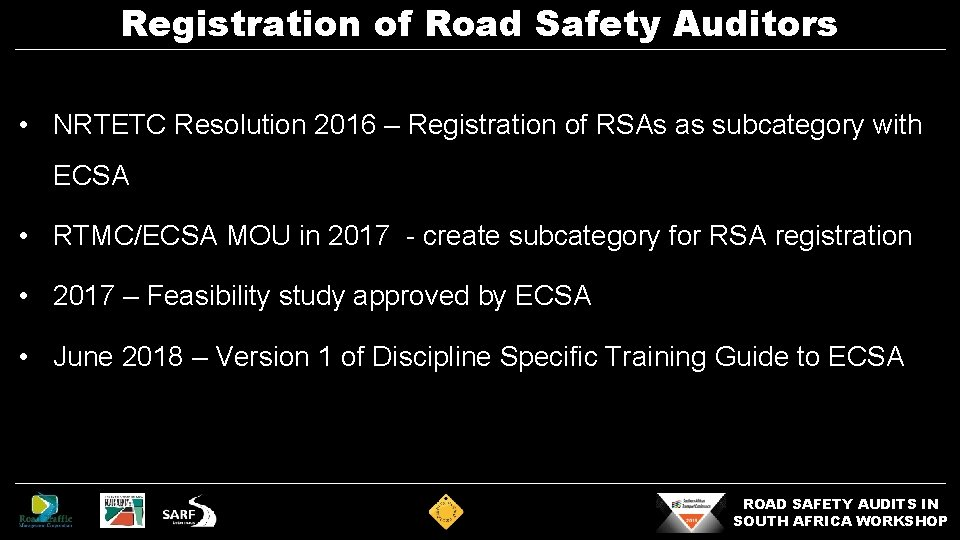 Registration of Road Safety Auditors • NRTETC Resolution 2016 – Registration of RSAs as