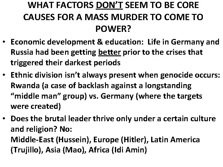 WHAT FACTORS DON'T SEEM TO BE CORE CAUSES FOR A MASS MURDER TO COME