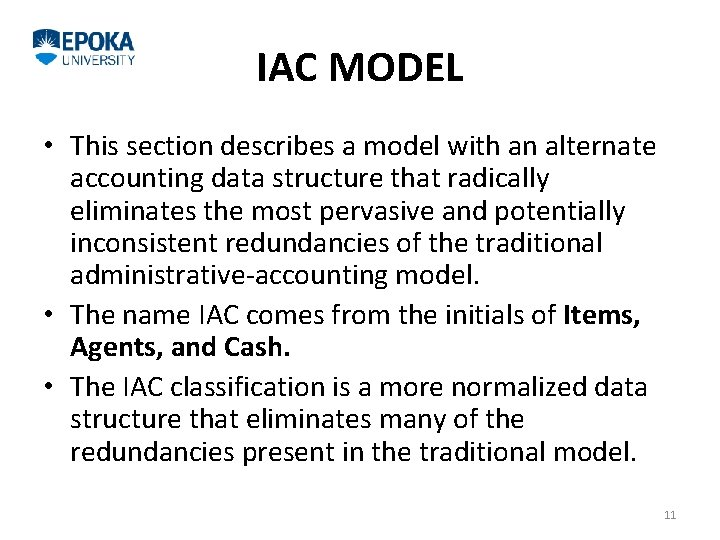 IAC MODEL • This section describes a model with an alternate accounting data structure