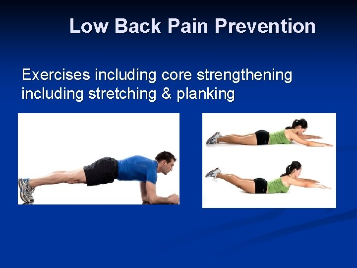 Low Back Pain Prevention Exercises including core strengthening including stretching & planking