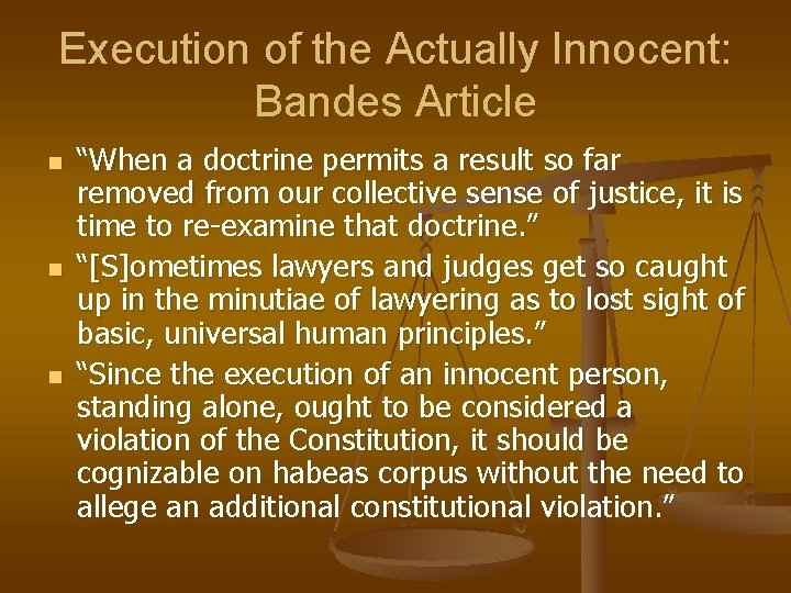 """Execution of the Actually Innocent: Bandes Article n n n """"When a doctrine permits"""