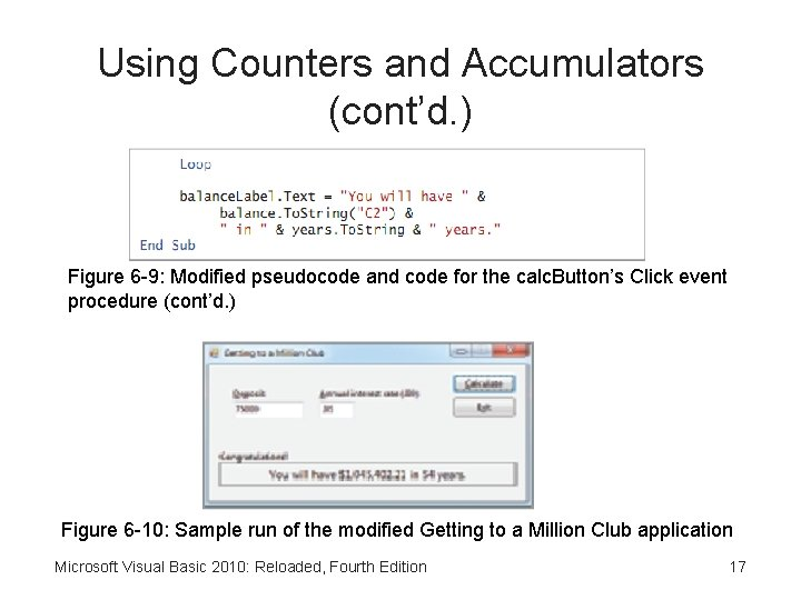 Using Counters and Accumulators (cont'd. ) Figure 6 -9: Modified pseudocode and code for