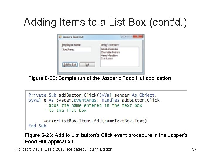 Adding Items to a List Box (cont'd. ) Figure 6 -22: Sample run of