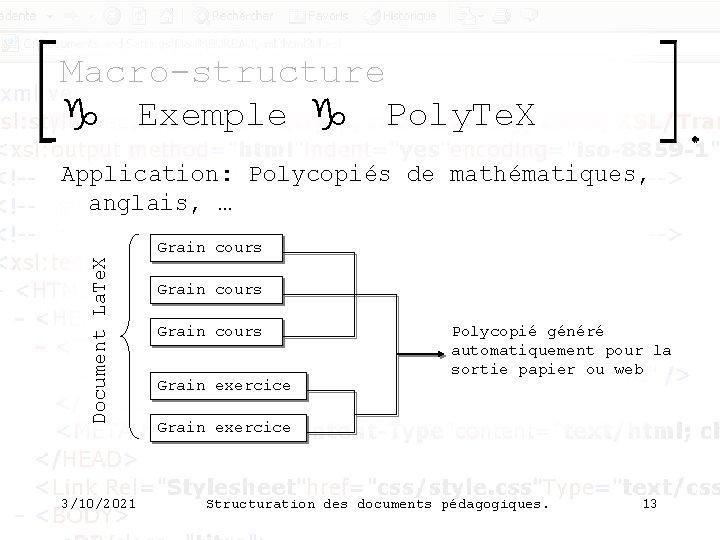 Macro-structure g Exemple g Poly. Te. X Application: Polycopiés de mathématiques, anglais, … Document