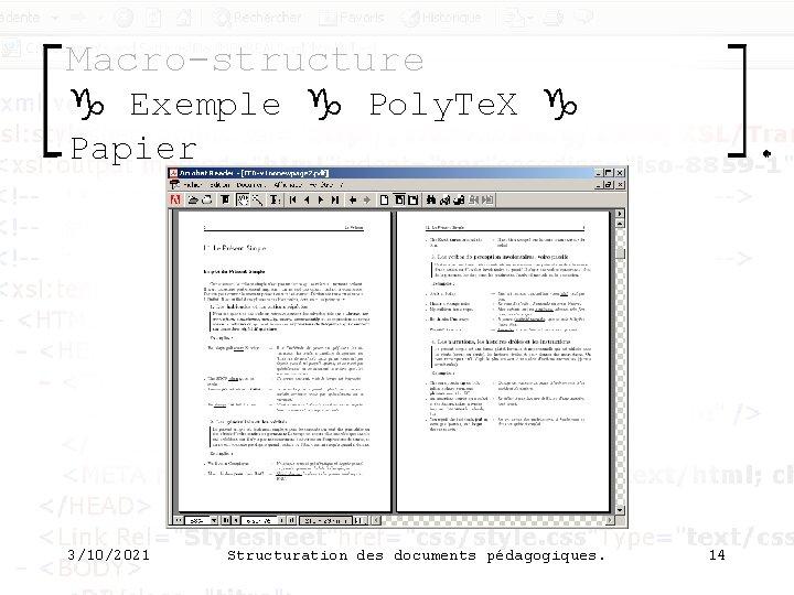 Macro-structure g Exemple g Poly. Te. X g Papier 3/10/2021 Structuration des documents pédagogiques.